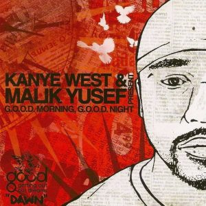 KANYE WEST & MALIK YUSEF - CD G.O.O.D. Morning, G.O.O.D. Night (Dawn)